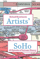 Artists' SoHo : 49 episodes of intimate history