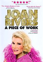 Joan Rivers : a piece of work : a year in the life of a semi legend
