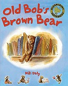 Old Bob?s brown bear