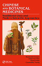 Chinese and botanical medicines : traditional uses and modern scientific approaches
