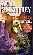The chronicles of Pern : first fall