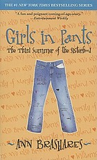 Girls in pants : the third summer of the Sisterhood
