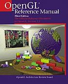 OpenGL reference manual : the official reference document to OpenGL, version 1.2