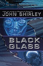 Black glass : the lost cyberpunk novel