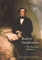 Robert Stephenson-the eminent engineer