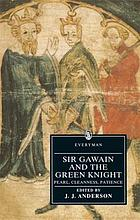 Sir Gawain and the Green Knight ; Pearl ; Cleanness ; Patience