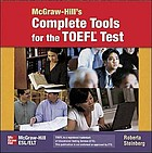 McGraw-Hill's complete tools for the TOEFL test