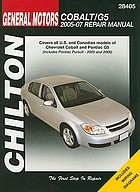 Chilton's General Motors Chevrolet Cobalt & Pontiac G5 2005-07 repair manual