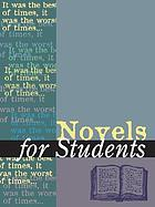 Novels for students. Volume 15 : presenting analysis, context, and criticism on commonly studied novels