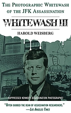Whitewash III : the photographic whitewash of the JFK assasination