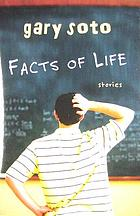Facts of life : stories