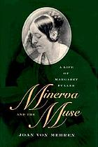 Minerva and the muse : a life of Margaret Fuller