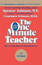 The one minute teacher : how to teach others to teach themselves