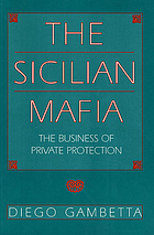 The Sicilian Mafia : the business of private protection