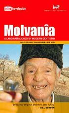 Molvanîa : a land untouched by modern dentistry--