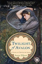 Twilight of Avalon : a novel of Trystan & Isolde