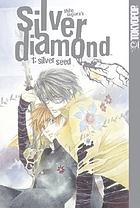 Silver diamond. [Vol.] 1, Silver seed