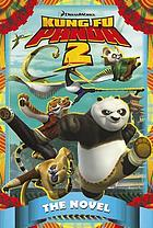Kung Fu Panda 2 : the novel