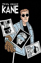 Kane. : [the untouchable Rico Costas and other short stories]