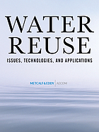 Water reuse : issues, technologies, and applications