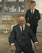 Lucian Freud : painting people
