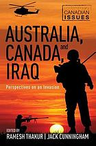 Australia, Canada, and Iraq : perspectives on an invasion