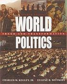 World politics : trend and transformation