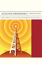 Acoustic properties radio, narrative, and the new neighborhood of the Americas