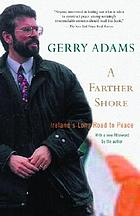A farther shore : Ireland's long road to peace