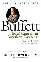 Buffett : the making of an American capitalist