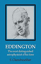 Eddington, the most distinguished astrophysicist of his time
