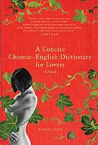 A concise Chinese-English dictionary for lovers