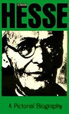 Hermann Hesse, a pictorial biography