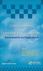 Computational and experimental chemistry : developments and applications