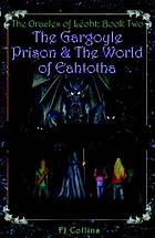 The gargoyle prison & the world of Eahtotha