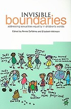 Invisible boundaries : addressing sexualities equality in children's worlds