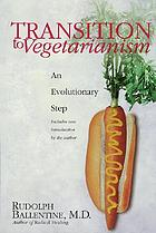 Transition to vegetarianism : an evolutionary step