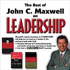 The best of John C. Maxwell on leadership