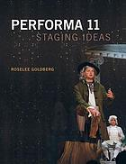 Performa 11 : staging ideas