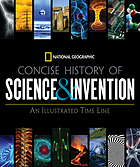 Concise history of science & invention : an illustrated time line