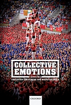 Collective emotions : perspectives from psychology, philosophy, and sociology