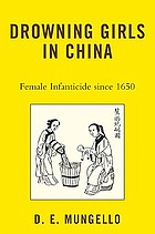 Drowning girls in China : female infanticide since 1650