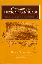 Grammar of the Mexican language : with an explanation of its adverbs (1645)