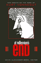 At millennium's end : new essays on the work of Kurt Vonnegut