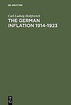 The German inflation, 1914-1923 : causes and effects in international perspective