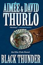 Black thunder : an Ella Clah novel