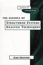 The essence of structured systems analysis techniques