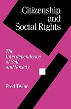 Citizenship and social rights : the interdependence of self and society