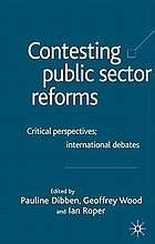 Contesting public sector reforms : critical perspectives, international debates