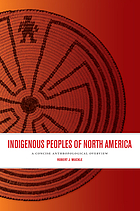 Indigenous Peoples of North America. ; A Concise Overview.